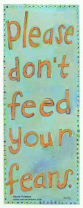 please-dont-feed-your-fears-korakor-413x1024